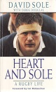 Heart and Sole: Rugby Life
