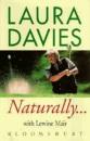 Naturally...Laura Davies