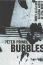 Bubbles: A Dark Tale of Seedy Politics and Petty Crime