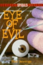 Eye of Evil (Spirals)