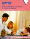 Human Physiology and Health in the Caring Context (GNVQ Health & Social Care courses)