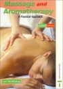 Massage and Aromatherapy: A Practical Approach 2nd Edition (Practical Beauty)