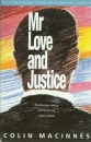 Mr. Love and Justice (Allison & Busby twentieth century classics)