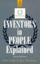 Investors in People Explained: Practical Guide to and Through the Process