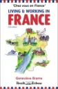 Living and Working in France: Chez Vous En France