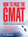 New Books Catalogue April - September 2007: How to Pass the GMAT: Unbeatable Preparation for Success in the Graduate Management Admission Test: 30
