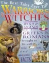 Warriors and Witches (Best Tales Ever Told)