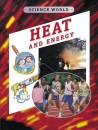 Heat and Energy (Science World)