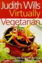 Judith Wills' Virtually Vegetarian