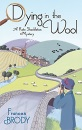 Dying in the Wool (Kate Shackleton Crime Story)