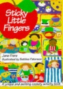 Little Fingers: Sticky Little Fingers