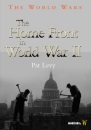The Home Front in World War II (The World Wars)