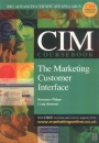 Marketing Customer Interface 2002-2003 (CIM Coursebook)