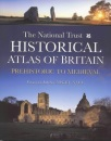 The National Trust Historical Atlas of Britain: Prehistoric to Medieval Period (Themes in History)