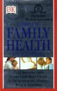 British Medical Association Complete Family Health Encyclopedia (BMA Family Doctor)