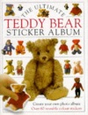 The Ultimate Teddy Bear Book: Sticker Album (Ultimate Sticker Books)