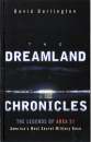 The Dreamland Chronicles: The Strange and Continuing Saga of Area 51