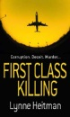 First Class Killing