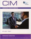 Chartered Institute of Marketing (CIM) - 7 Managing Marketing: Study Text