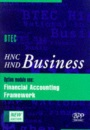 HNC/HND Business: Financial Accounting Framework '97 Option Module 1 (HNC/HND Business Series)