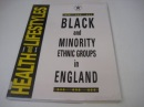 Health and Life Styles: Black and Minority Ethnic Groups in England (Health & lifestyles)