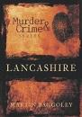Murder & Crime in Lancashire