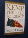 Kemp: The Road to Crecy : A Novel of the Hundred Years War