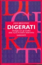 Digerati: Encounters with the Cyber Elite