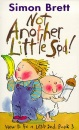 Not Another Little Sod: How to Be a Little Sod, Book 3