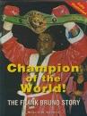 Champion of the World: Frank Bruno Story