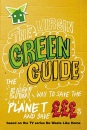 The Virgin Green Guide: The Easy Way to Save the Planet and Save Pounds