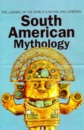 South American Mythology