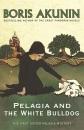 Pelagia and the White Bulldog (Sister Pelagia Mystery 1)