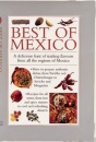 Best of Mexico: A Delicious Feast of Sizzling Flavours from all the Regions of Mexico (Cook's essentials)
