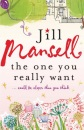 The One You Really Want: ...could be closer than you think