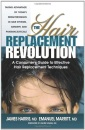 Hair Replacement Revolution: A Consumers Guide to Effective Hair Replacement Techniques
