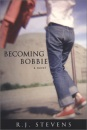 Becoming Bobbie