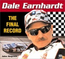 Dale Earnhardt: the Final Record (Racer Series)