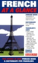 French: At a Glance (At a Glance Foreign Language Phrasebooks)