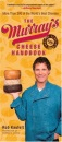 The Murray's Cheese Handbook: A Guide to More Than 300 of the World's Best Cheeses