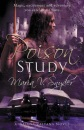 Poison Study (Book 1 in The Study Trilogy) (MIRA)