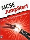 MCSE JumpStart: Computer and Network Basics