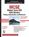 MCSE: WITH Study Guide: Planning, Implementation, and Maintenance (Exam 70-294)