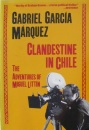 Clandestine in Chile: The Adventures of Miguel Littain
