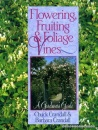 Flowering, Fruiting and Foliage Vines: A Gardener's Guide