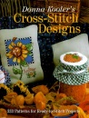 Donna Kooler's Cross Stitch Designs: 333 Patterns for Ready-to-stitch Projects