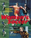 Women's Soccer: Techniques, Tactics and Teamwork