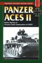 Panzer Aces II: Battle Stories of German Tank Commanders of WWII (Stackpole Military History)