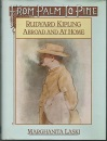 From Palm to Pine: Rudyard Kipling Abroad and Home