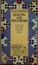 Good Housekeeping Quilting and Patchwork